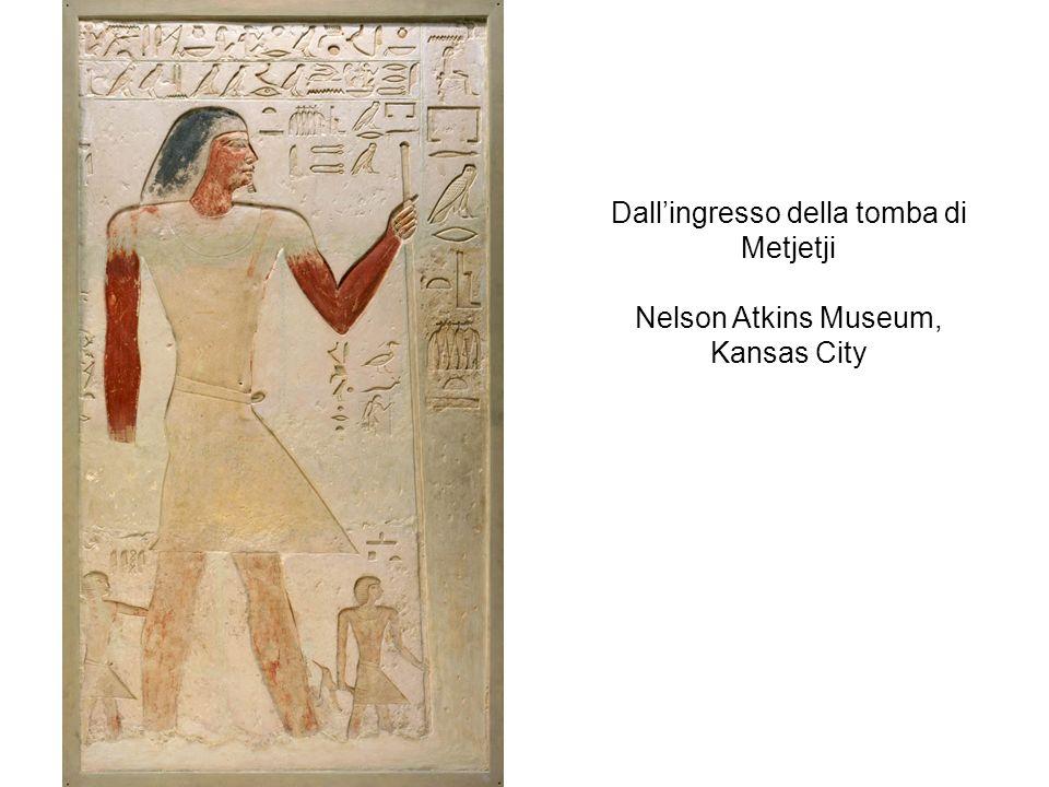 Dall'ingresso della tomba di Metjetji Nelson Atkins Museum, Kansas City