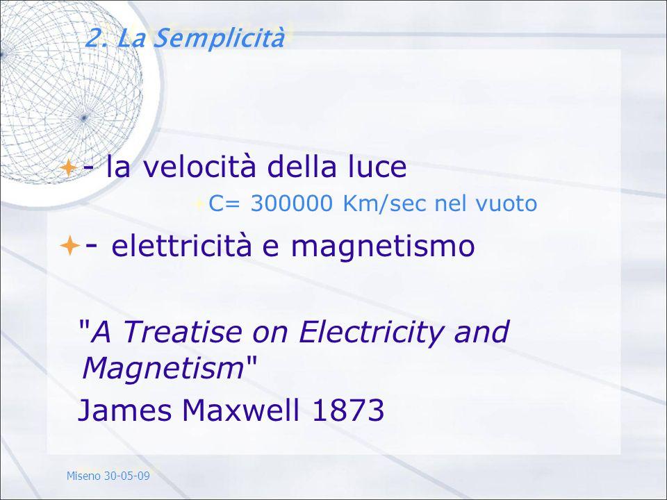 - elettricità e magnetismo