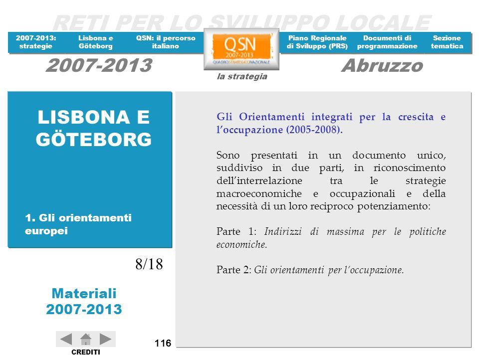 LISBONA E GÖTEBORG Gli Orientamenti integrati per la crescita e l'occupazione (2005-2008).