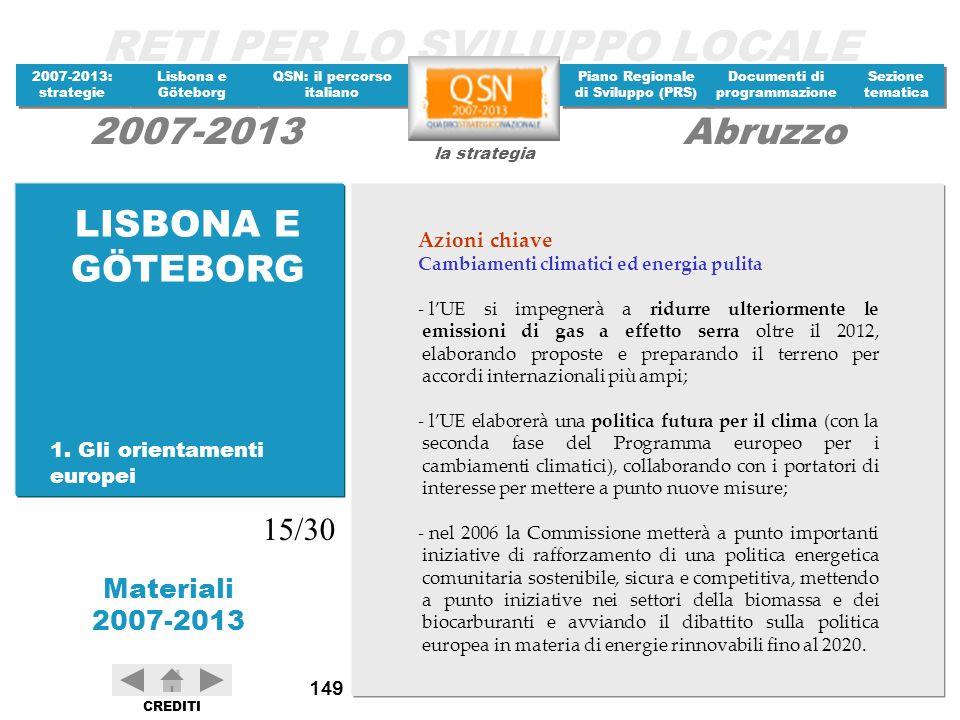 LISBONA E GÖTEBORG 15/30 Azioni chiave 1. Gli orientamenti europei