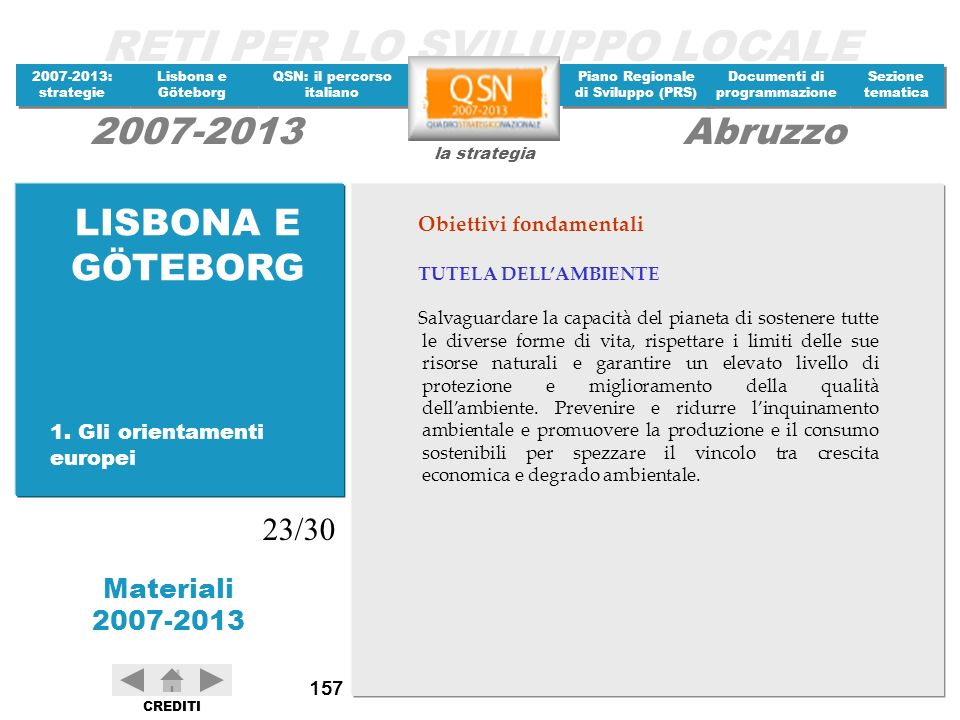 LISBONA E GÖTEBORG 23/30 Obiettivi fondamentali