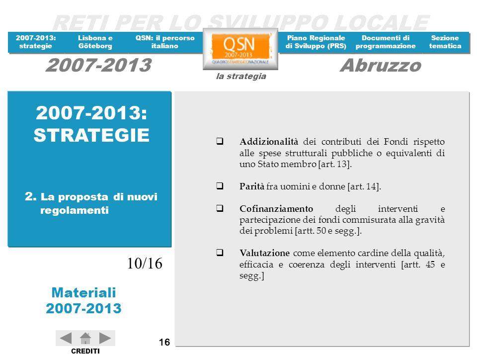 2007-2013: STRATEGIE 10/16 2. La proposta di nuovi regolamenti