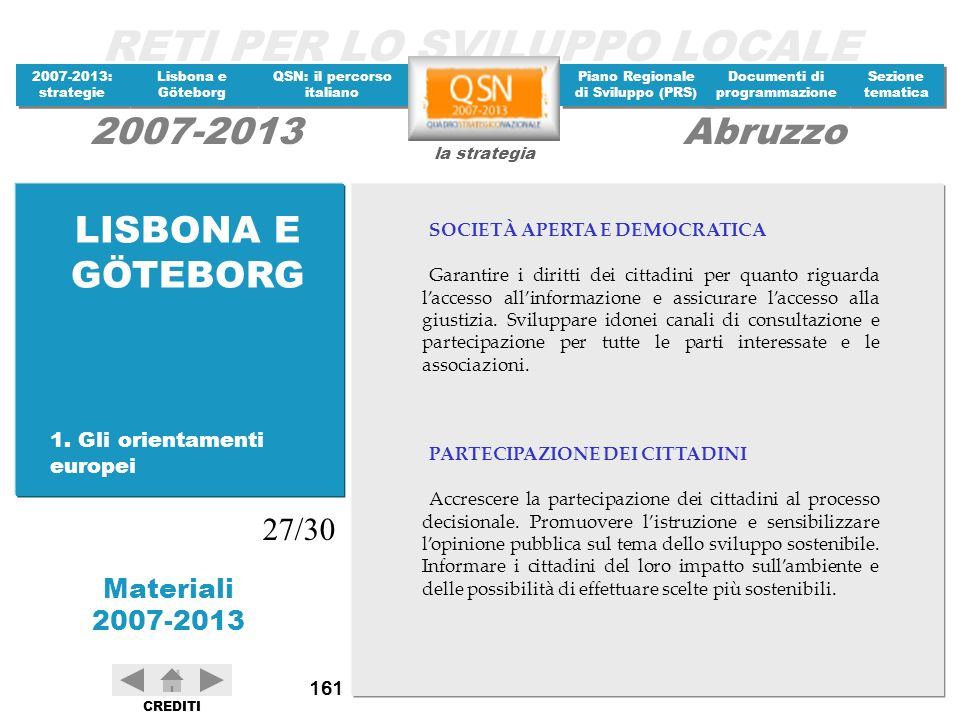 LISBONA E GÖTEBORG 27/30 1. Gli orientamenti europei