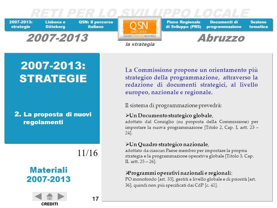 2007-2013: STRATEGIE 11/16 2. La proposta di nuovi regolamenti
