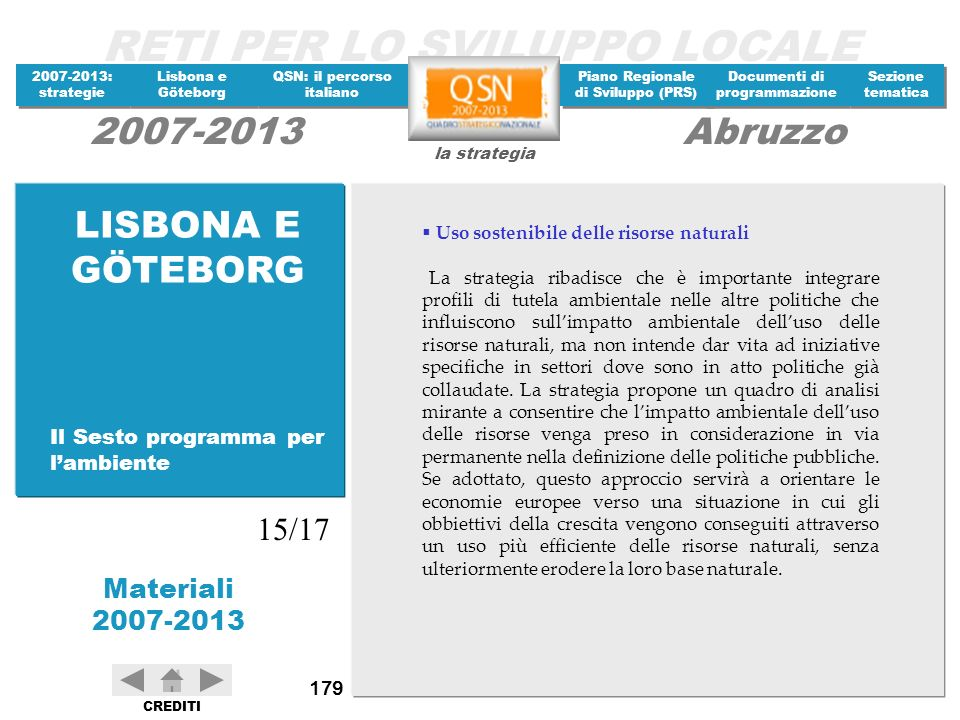 LISBONA E GÖTEBORG 15/17 Il Sesto programma per l'ambiente