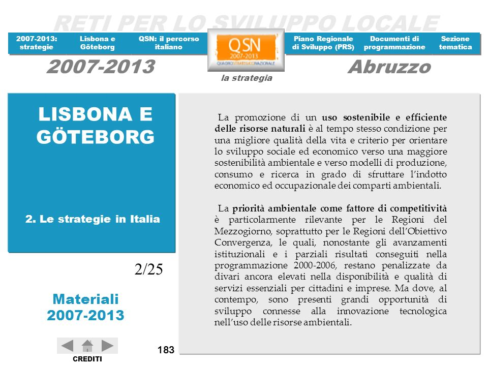 LISBONA E GÖTEBORG 2/25 2. Le strategie in Italia