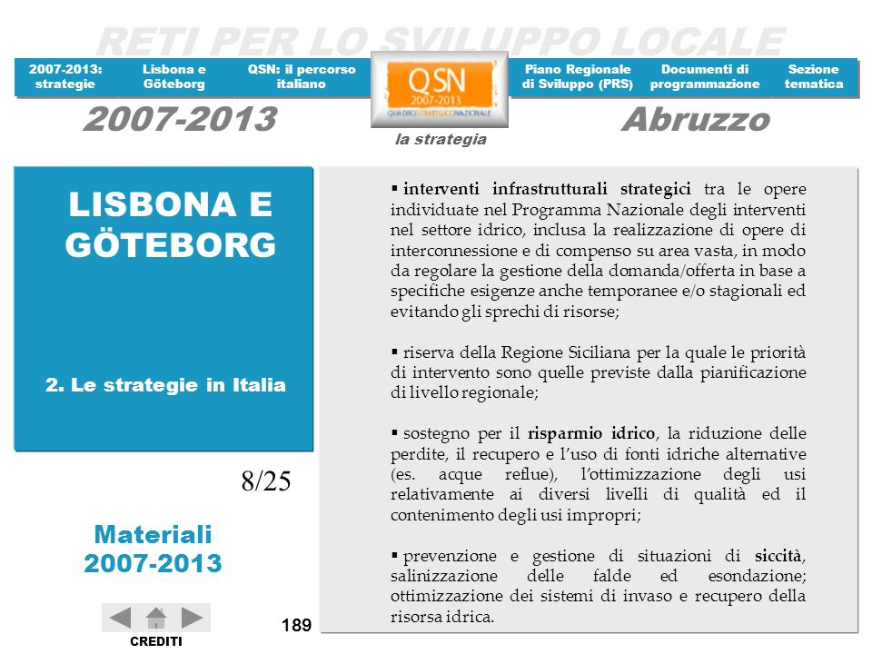LISBONA E GÖTEBORG 8/25 2. Le strategie in Italia