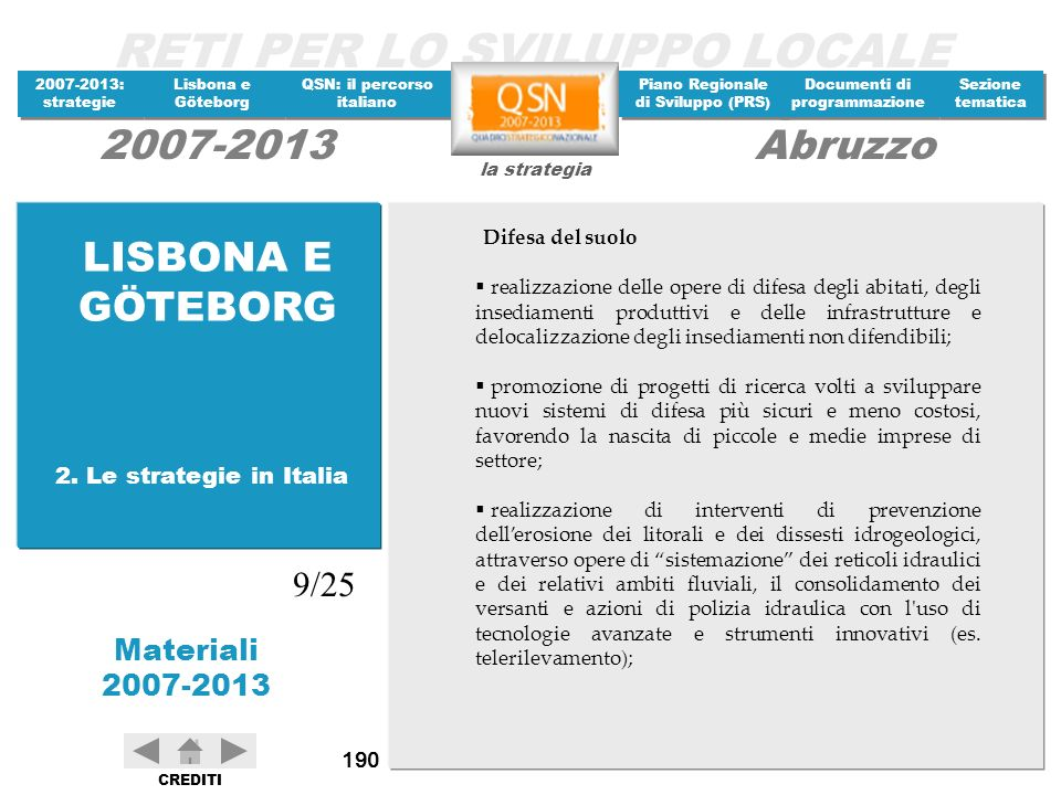 LISBONA E GÖTEBORG 9/25 2. Le strategie in Italia Difesa del suolo