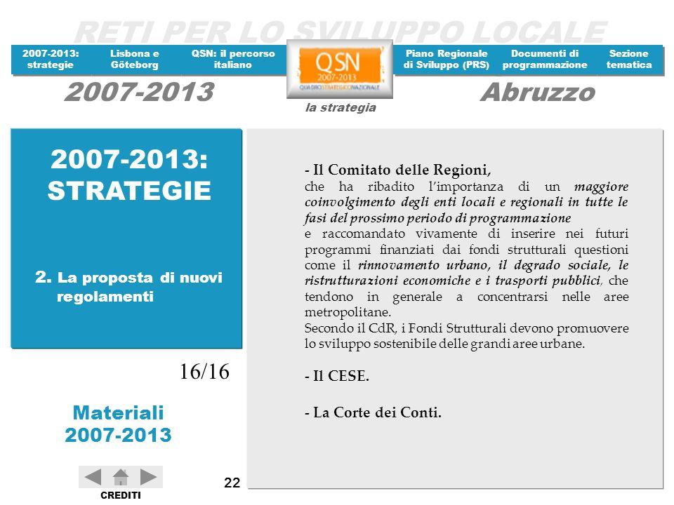 2007-2013: STRATEGIE 16/16 2. La proposta di nuovi regolamenti