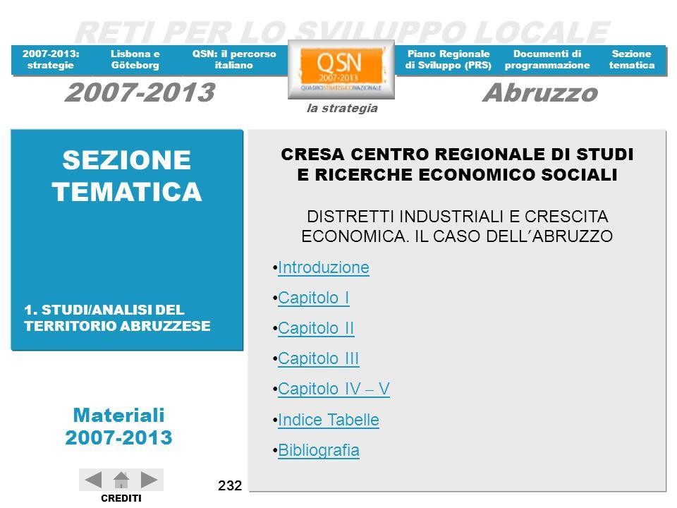 SEZIONE TEMATICA CRESA CENTRO REGIONALE DI STUDI E RICERCHE ECONOMICO SOCIALI. DISTRETTI INDUSTRIALI E CRESCITA ECONOMICA. IL CASO DELL'ABRUZZO.