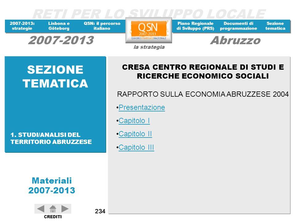 SEZIONE TEMATICA CRESA CENTRO REGIONALE DI STUDI E RICERCHE ECONOMICO SOCIALI. RAPPORTO SULLA ECONOMIA ABRUZZESE 2004.