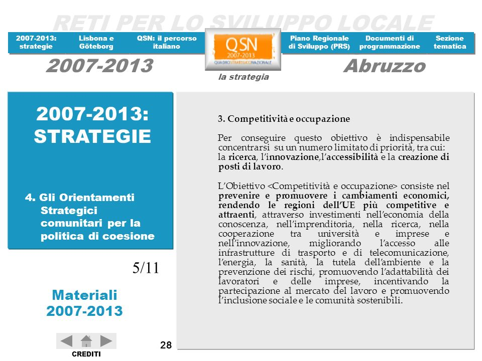 2007-2013: STRATEGIE 3. Competitività e occupazione.