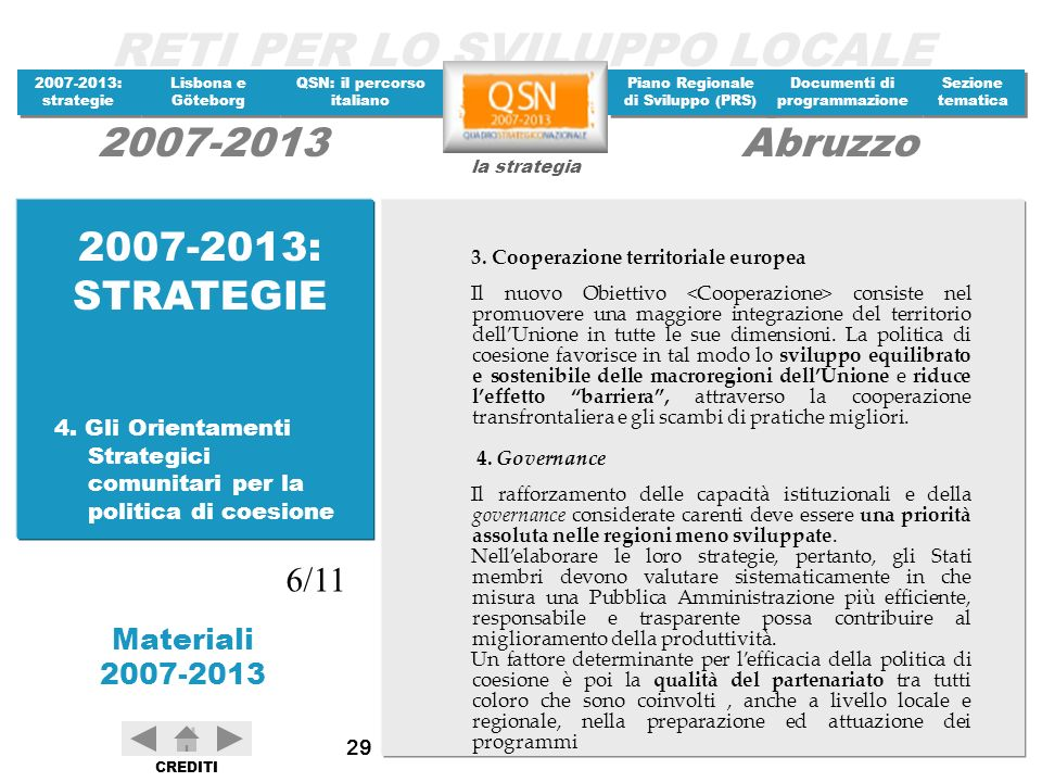 2007-2013: STRATEGIE 3. Cooperazione territoriale europea.