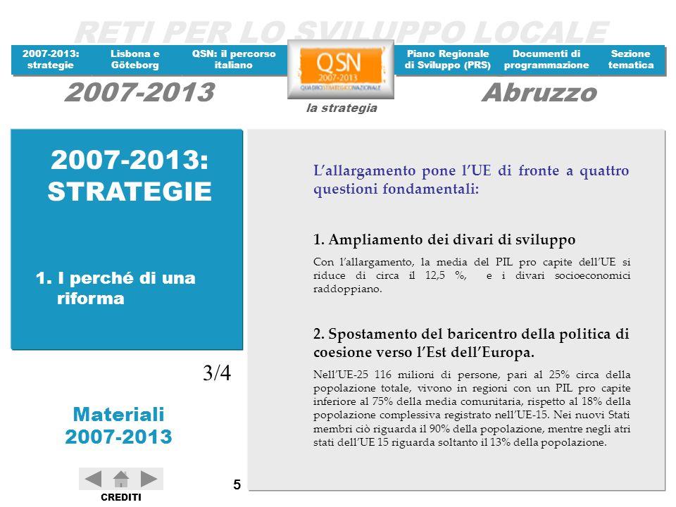 2007-2013: STRATEGIE 3/4 1. I perché di una riforma