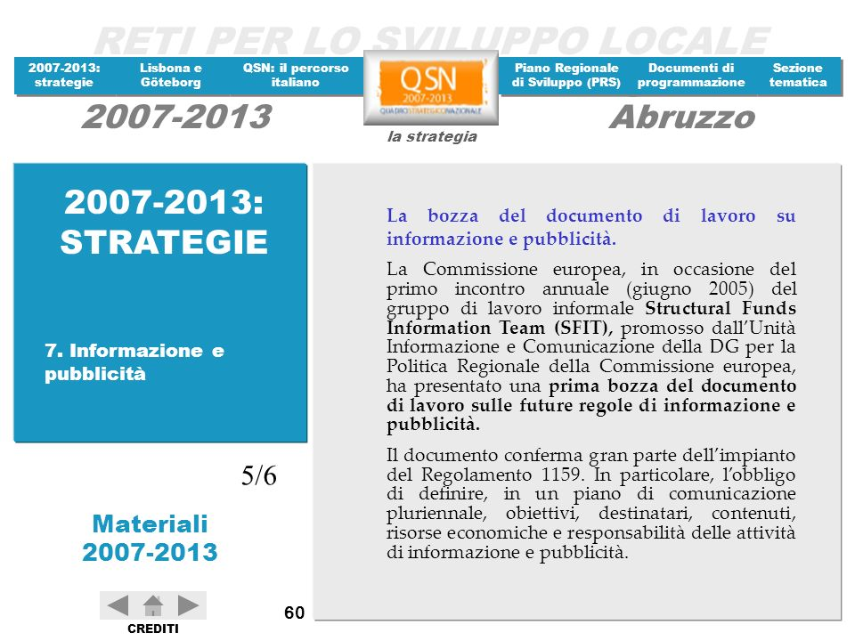 2007-2013: STRATEGIE La bozza del documento di lavoro su informazione e pubblicità.