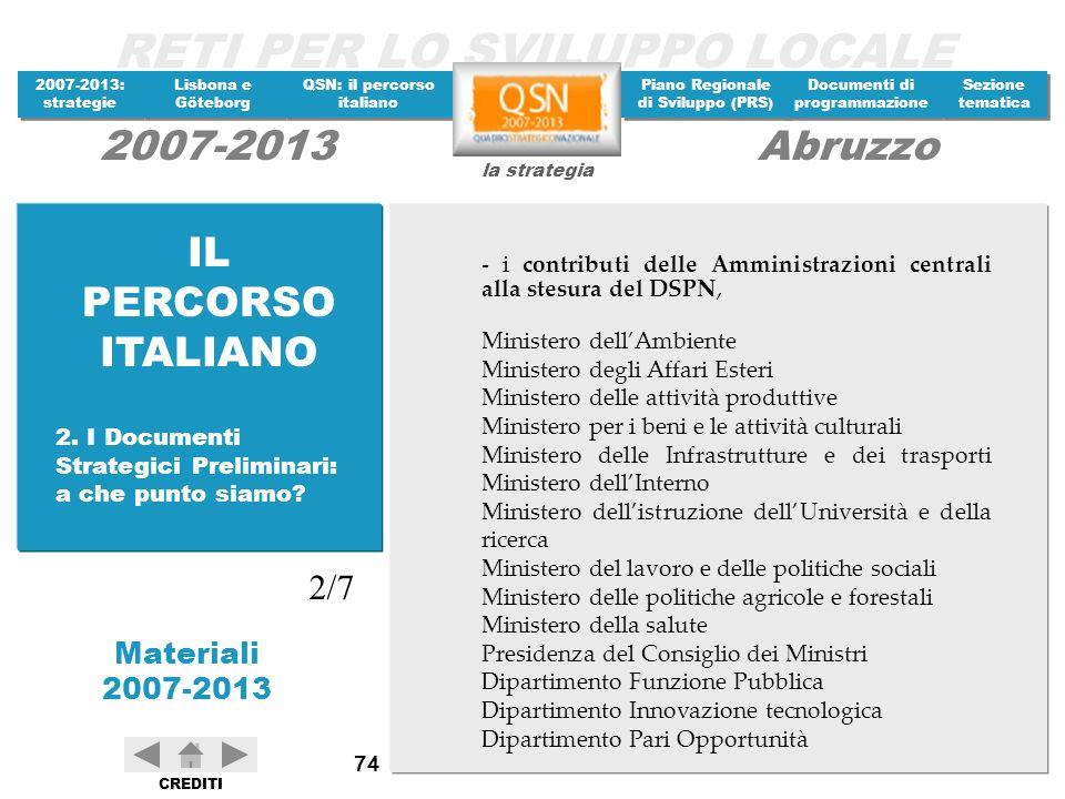 IL PERCORSO ITALIANO - i contributi delle Amministrazioni centrali alla stesura del DSPN, Ministero dell'Ambiente.