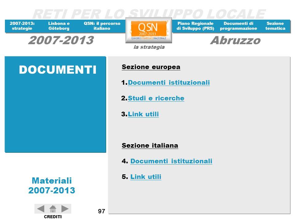 DOCUMENTI Sezione europea Documenti istituzionali Studi e ricerche