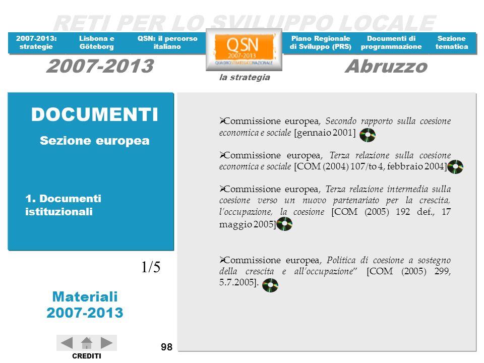 DOCUMENTI 1/5 Sezione europea 1. Documenti istituzionali