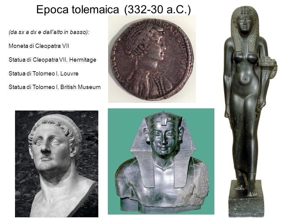 Epoca tolemaica (332-30 a.C.) (da sx a dx e dall'alto in basso):