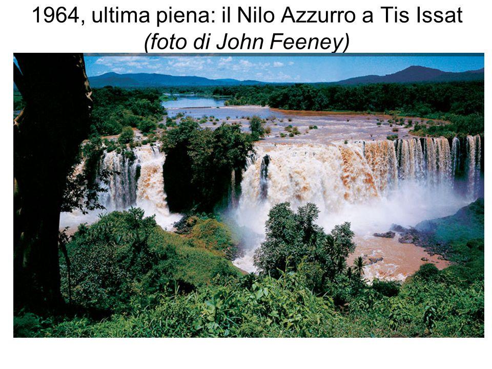 1964, ultima piena: il Nilo Azzurro a Tis Issat (foto di John Feeney)