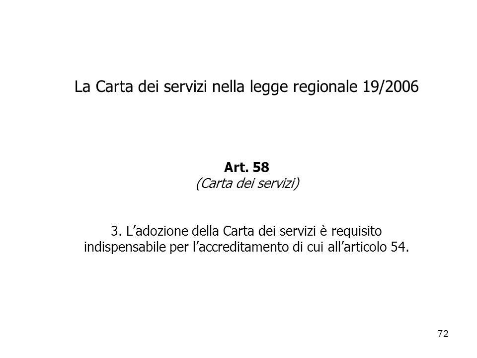 La Carta dei servizi nella legge regionale 19/2006 Art