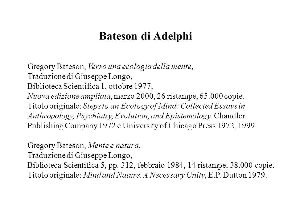 Bateson di Adelphi Gregory Bateson, Verso una ecologia della mente,