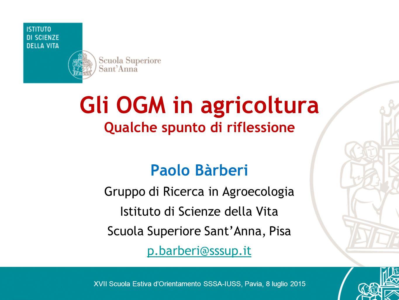 Gli OGM in agricoltura Qualche spunto di riflessione