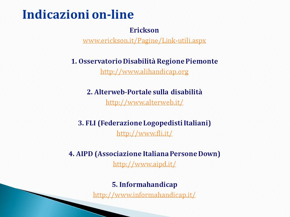 Indicazioni on-line