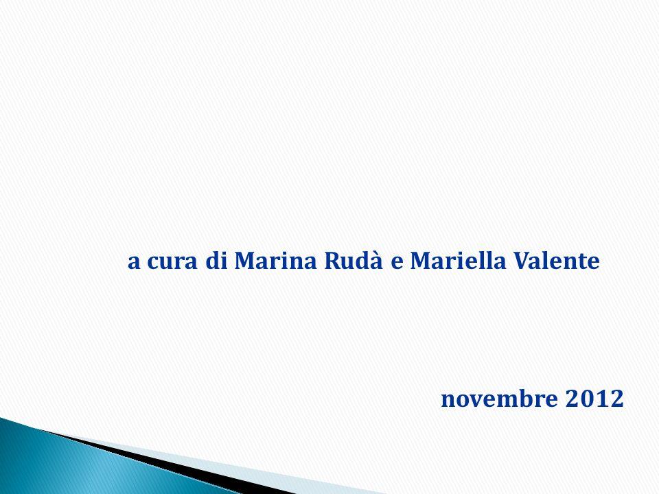 a cura di Marina Rudà e Mariella Valente