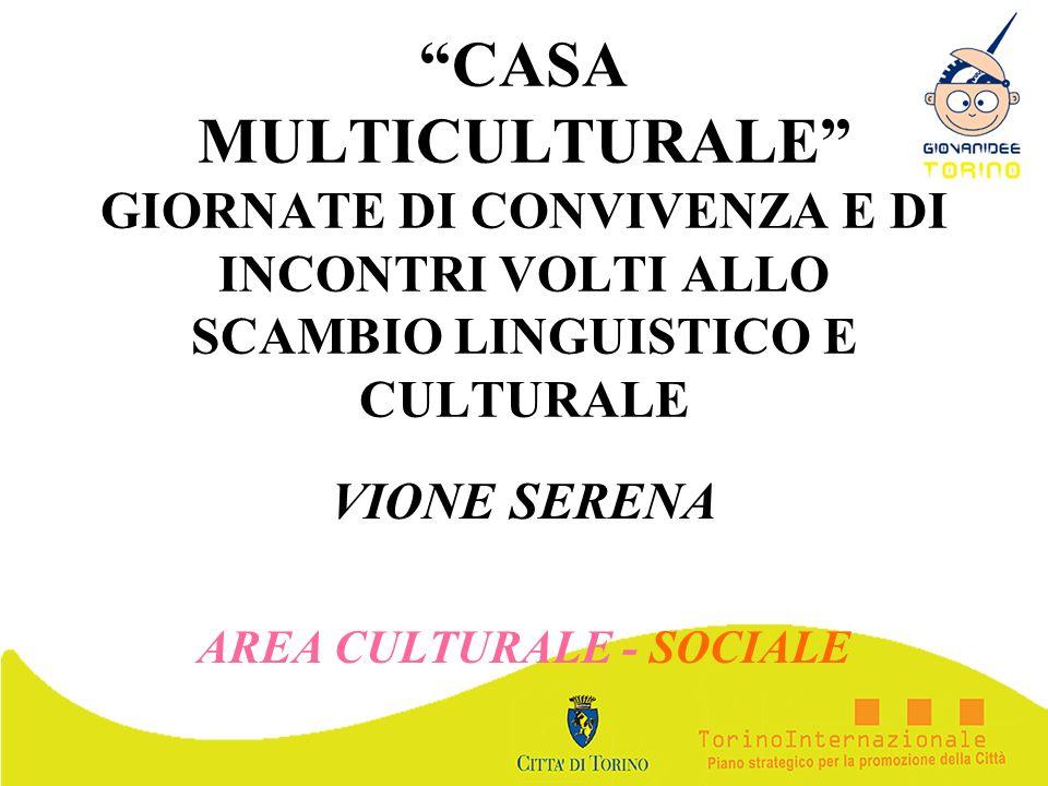 VIONE SERENA AREA CULTURALE - SOCIALE