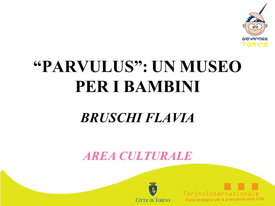 PARVULUS : UN MUSEO PER I BAMBINI