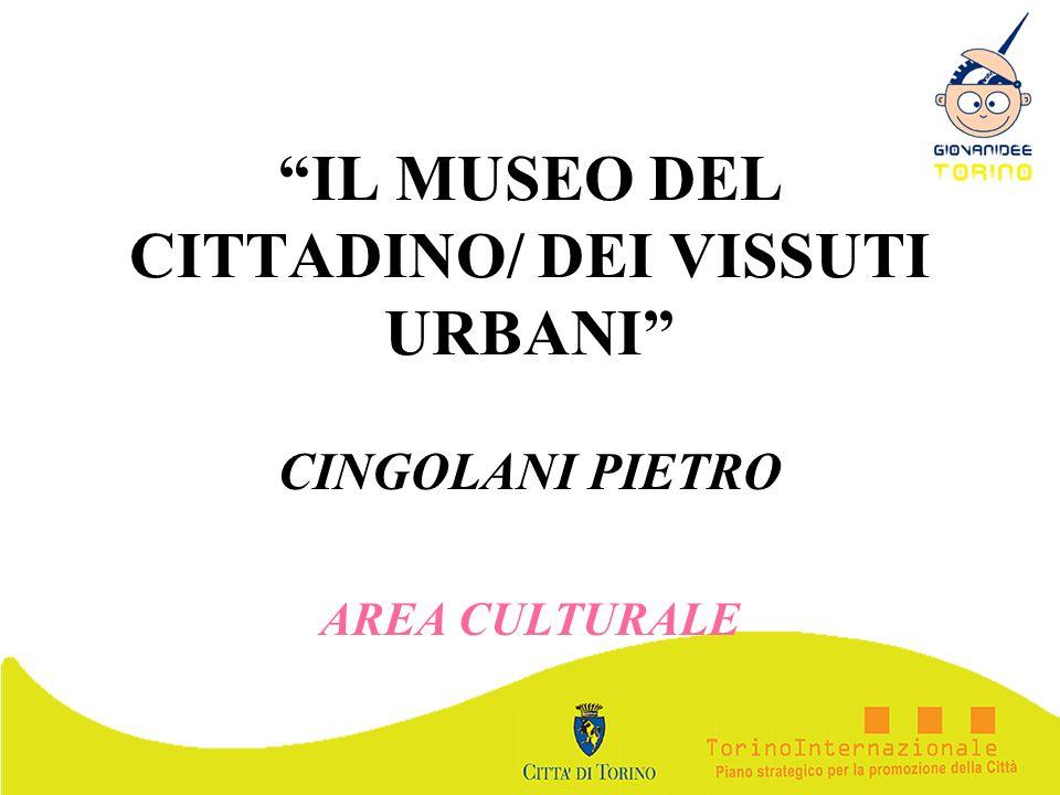 IL MUSEO DEL CITTADINO/ DEI VISSUTI URBANI
