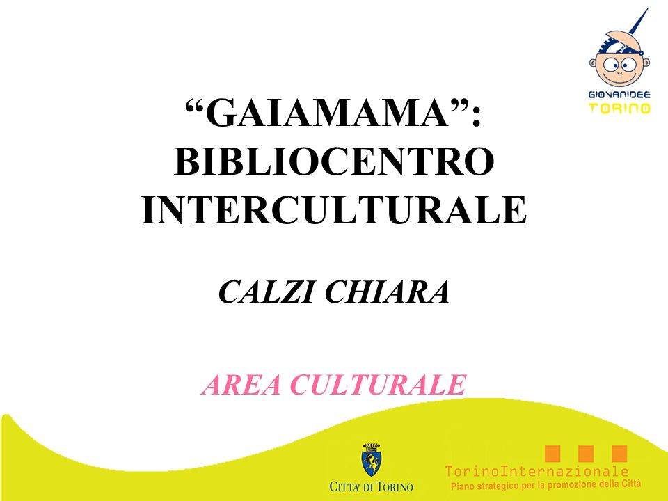 GAIAMAMA : BIBLIOCENTRO INTERCULTURALE