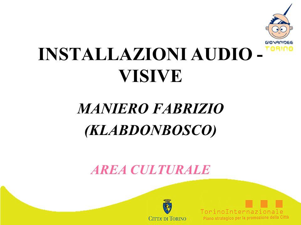 INSTALLAZIONI AUDIO - VISIVE