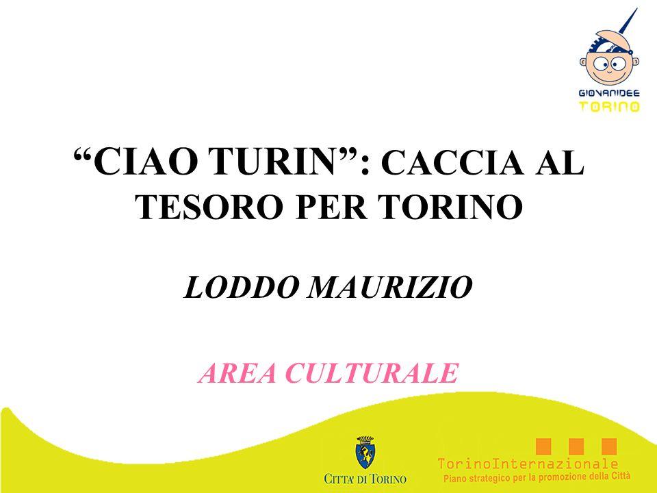 CIAO TURIN : CACCIA AL TESORO PER TORINO