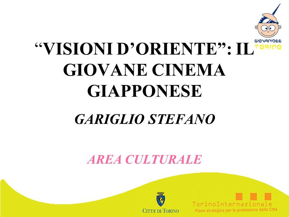 VISIONI D'ORIENTE : IL GIOVANE CINEMA GIAPPONESE