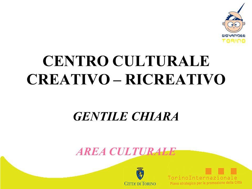 CENTRO CULTURALE CREATIVO – RICREATIVO