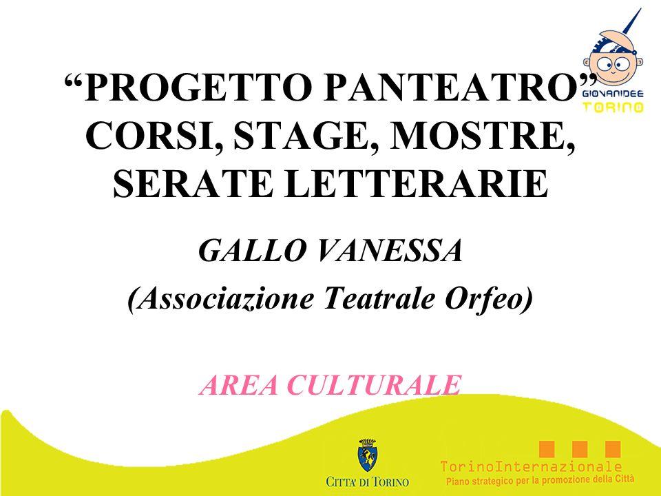 PROGETTO PANTEATRO CORSI, STAGE, MOSTRE, SERATE LETTERARIE