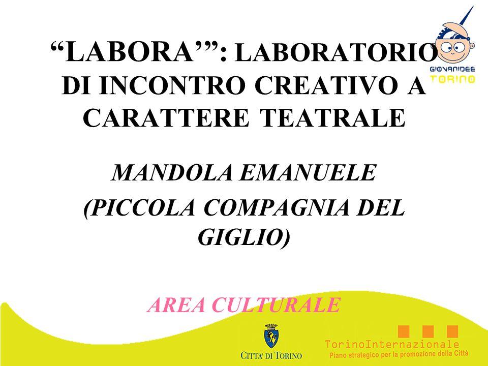 LABORA' : LABORATORIO DI INCONTRO CREATIVO A CARATTERE TEATRALE
