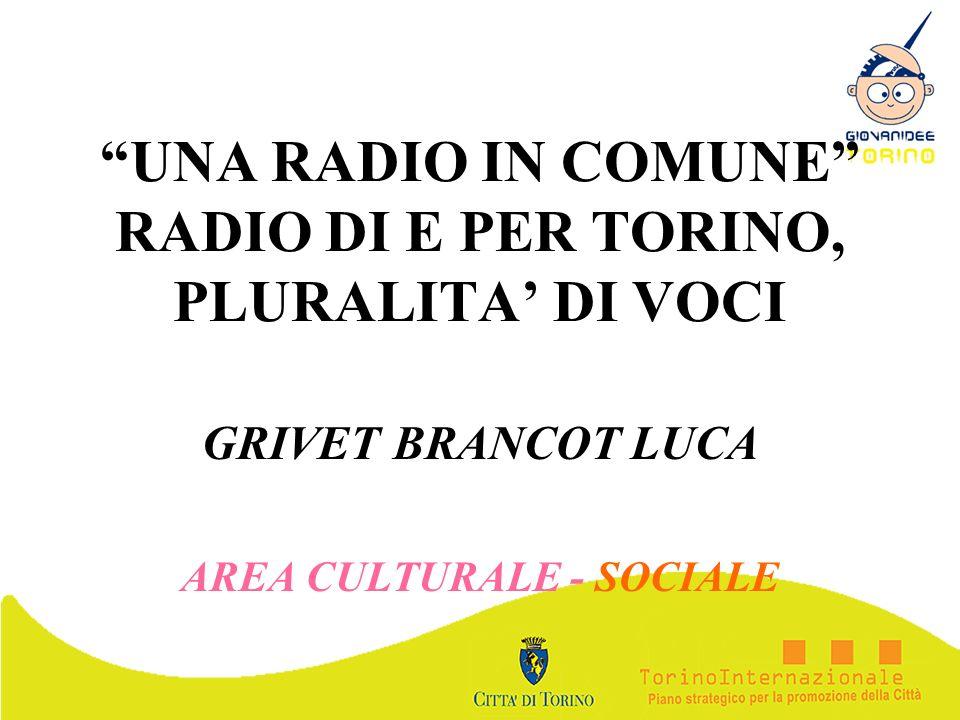 UNA RADIO IN COMUNE RADIO DI E PER TORINO, PLURALITA' DI VOCI