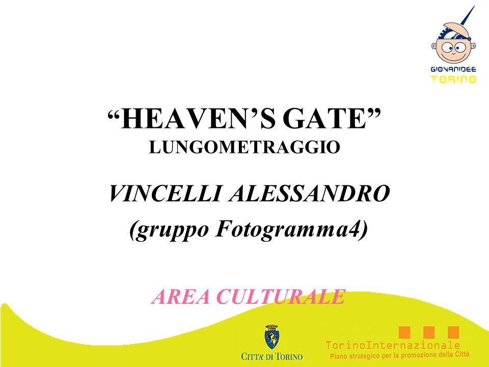 HEAVEN'S GATE LUNGOMETRAGGIO