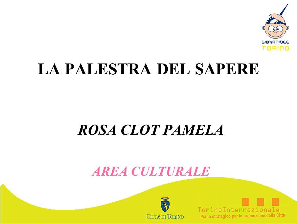 ROSA CLOT PAMELA AREA CULTURALE