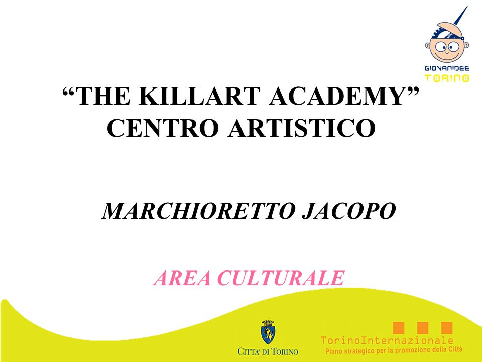 THE KILLART ACADEMY CENTRO ARTISTICO