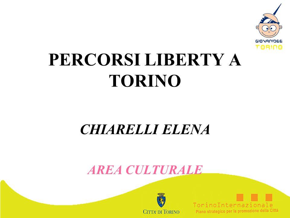 PERCORSI LIBERTY A TORINO