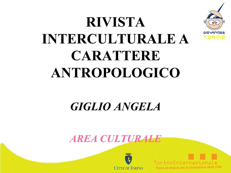 RIVISTA INTERCULTURALE A CARATTERE ANTROPOLOGICO