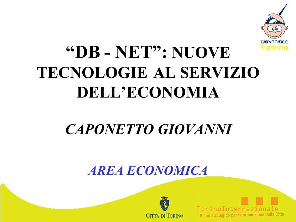 DB - NET : NUOVE TECNOLOGIE AL SERVIZIO DELL'ECONOMIA