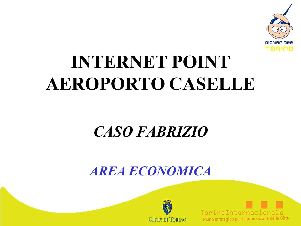 INTERNET POINT AEROPORTO CASELLE