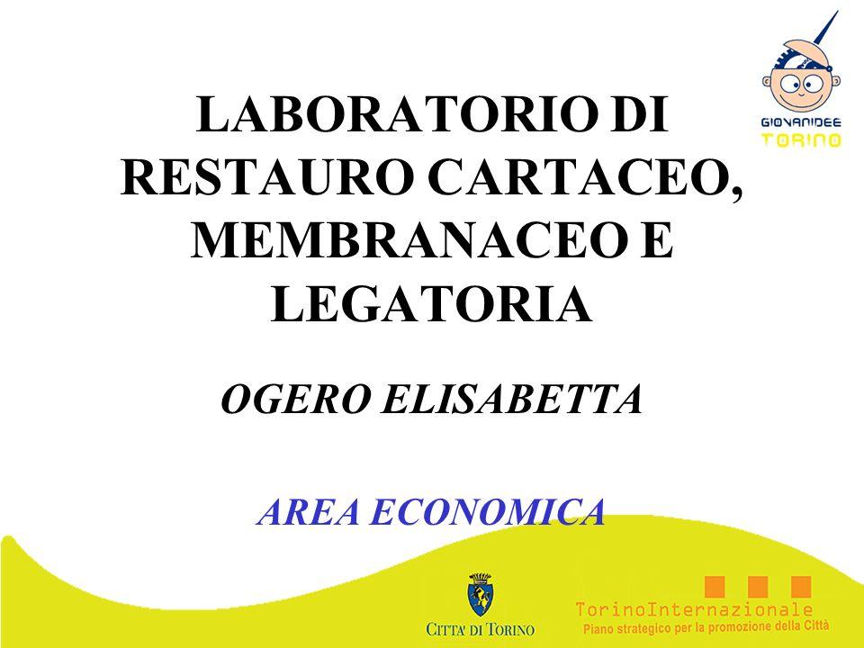 LABORATORIO DI RESTAURO CARTACEO, MEMBRANACEO E LEGATORIA