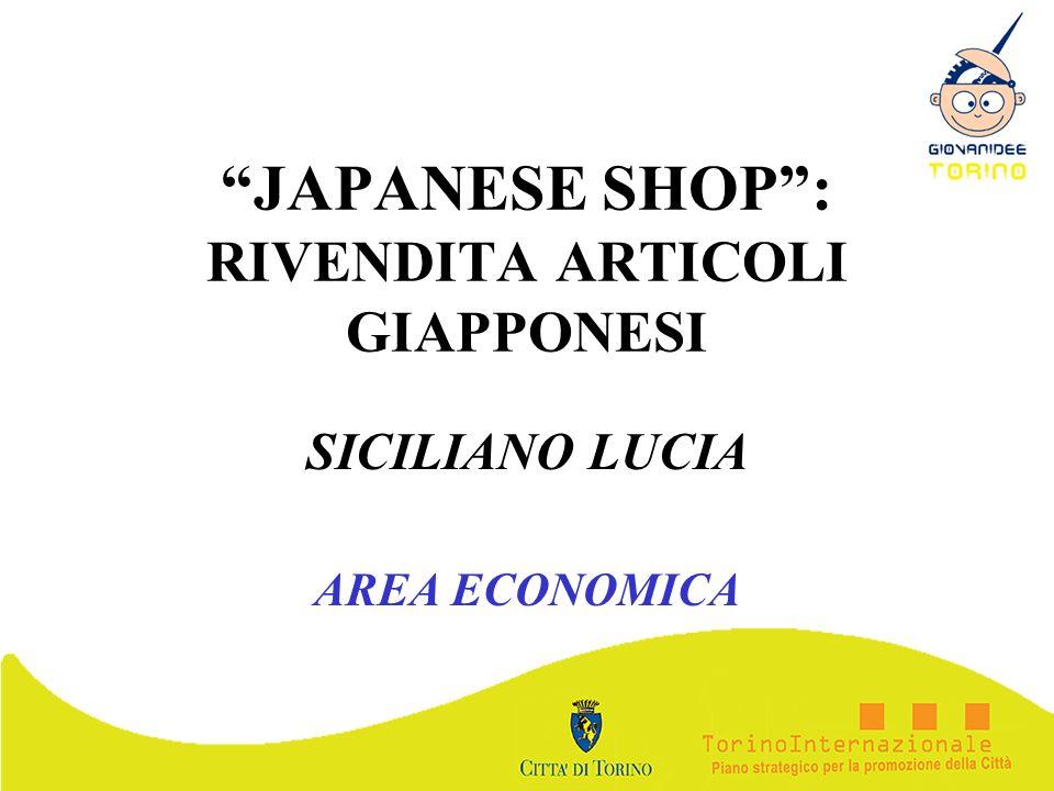 JAPANESE SHOP : RIVENDITA ARTICOLI GIAPPONESI
