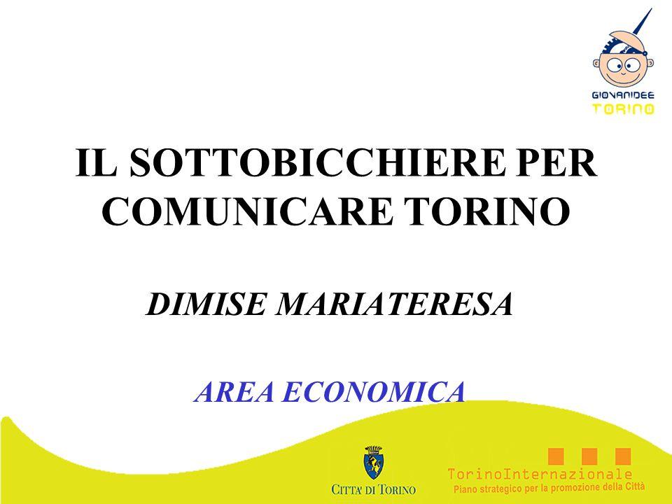IL SOTTOBICCHIERE PER COMUNICARE TORINO